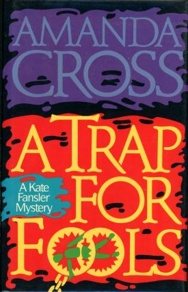 A TRAP FOR FOOLS. Amanda Cross, Carolyn G. Heilbrun