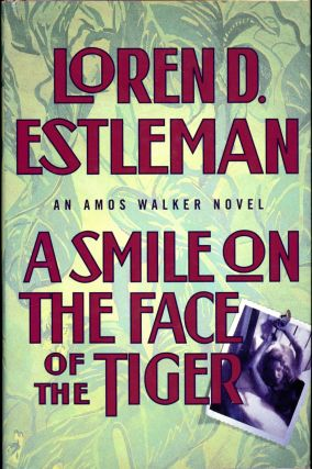 A SMILE ON THE FACE OF THE TIGER. Loren D. Estleman