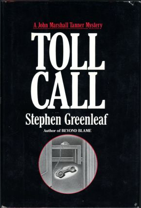 TOLL CALL. Stephen Greenleaf