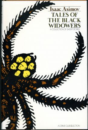 TALES OF THE BLACK WIDOWERS. Isaac Asimov