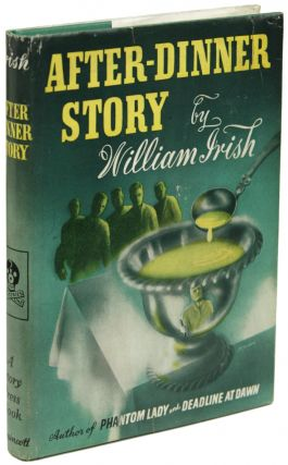 "AFTER-DINNER STORY. Cornell Woolrich, ""William Irish"""