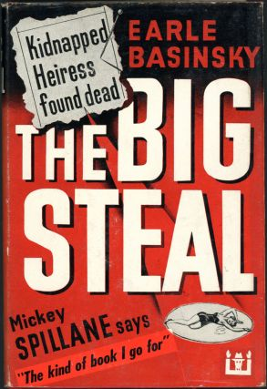 THE BIG STEAL. Earle Basinsky