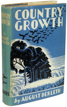 COUNTRY GROWTH. August Derleth