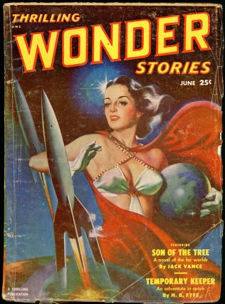 THRILLING WONDER STORIES. JACK VANCE, 1951 THRILLING WONDER STORIES. June, No. 2 Volume 38