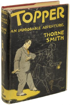 TOPPER: AN IMPROBABLE ADVENTURE. . Thorne Smith, James