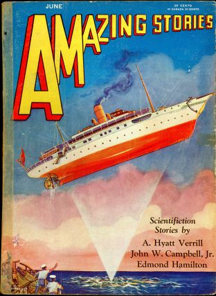 AMAZING STORIES. AMAZING STORIES. June 1930. ., T. O'Connor Sloane, No. 3 Volume 5