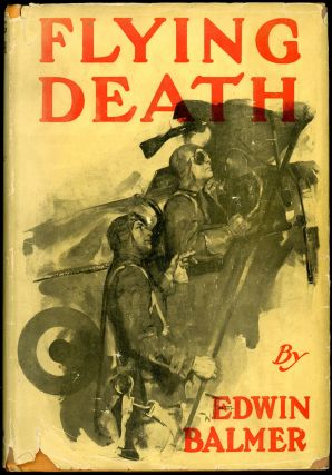 FLYING DEATH. Edwin Balmer