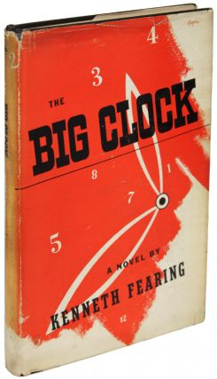 THE BIG CLOCK. Kenneth Fearing