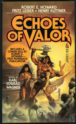 ECHOES OF VALOR. Karl Edward Wagner.
