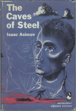 THE CAVES OF STEEL. Isaac Asimov