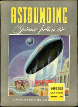 ASTOUNDING SCIENCE FICTION. ASTOUNDING SCIENCE FICTION. January 1942. . John W. Campbell Jr, No....