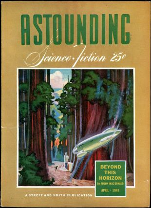 ASTOUNDING SCIENCE FICTION. ASTOUNDING SCIENCE FICTION. April 1942. . John W. Campbell Jr, No. 2...