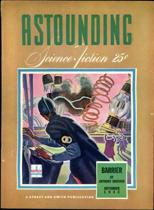 ASTOUNDING SCIENCE FICTION. ASTOUNDING SCIENCE FICTION. September 1942. . John W. Campbell Jr,...