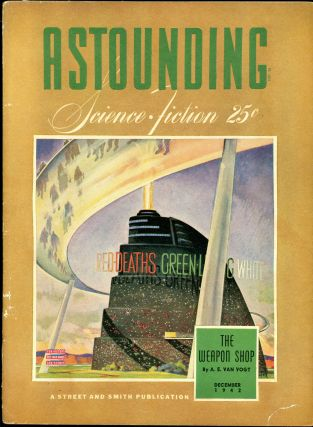 ASTOUNDING SCIENCE FICTION. ASTOUNDING SCIENCE FICTION. December 1942. . John W. Campbell Jr, No....