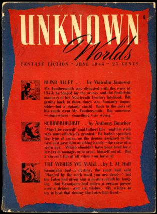 UNKNOWN WORLDS. UNKNOWN WORLDS. June 1943. ., John W. Campbell Jr, No. 1 Vol. 7