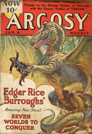 SEVEN WORLDS TO CONQUER [BACK TO THE STONE AGE] in ARGOSY [complete in six issues]. Edgar Rice...