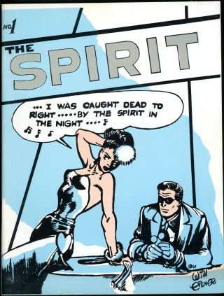 THE SPIRIT, NO. 1 [GREAT CLASSIC NEWSPAPER COMIC STRIPS NO. 4]. Will Eisner