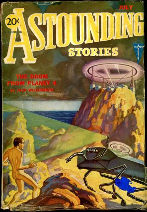 ASTOUNDING STORIES. 1931. . Harry Bates ASTOUNDING STORIES. July, Number 1 Volume 7