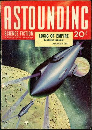 ASTOUNDING SCIENCE FICTION. ASTOUNDING SCIENCE FICTION. March 1941. . John W. Campbell Jr, Volume...