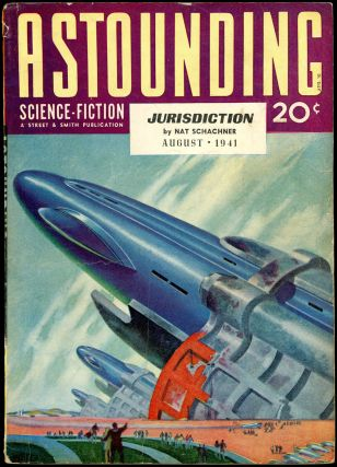 ASTOUNDING SCIENCE FICTION. ASTOUNDING SCIENCE FICTION. August 1941. . John W. Campbell Jr,...