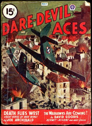 DARE-DEVIL ACES. David Goodis, DARE-DEVIL ACES. May 1946, No. 4 Volume33