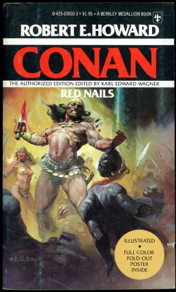 RED NAILS...edited by Karl Edward Wagner...The Authorized Edition. Robert E. Howard