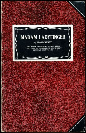 MADAM LADYFINGER AND OTHER INTERESTING STORIES FROM THE FILES OF PINKERTON'S NATIONAL DETECTIVE...