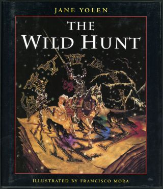 THE WILD HUNT. Janet Yolen