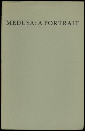 MEDUSA: A PORTRAIT. Lovecraft, oward, hillips