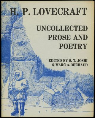 UNCOLLECTED PROSE AND POETRY with UNCOLLECTED PROSE AND POETRY VOLUME 2 with UNCOLLECTED PROSE...