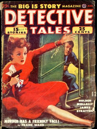 DETECTIVE TALES. DETECTIVE TALES. August 1950, No. 1 Volume 46