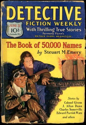 DETECTIVE FICTION WEEKLY. 1930 DETECTIVE FICTION WEEKLY. June 21, No. 1 Volume 51