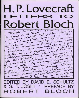 H. P. LOVECRAFT: LETTERS TO ROBERT BLOCH and H. P. LOVECRAFT: LETTERS TO ROBERT BLOCH SUPPLEMENT....