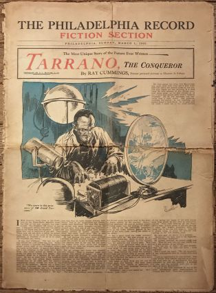 TARRANO, THE CONQUEROR in THE PHILADELPHIA RECORD FICTION SECTION. Ray Cummings