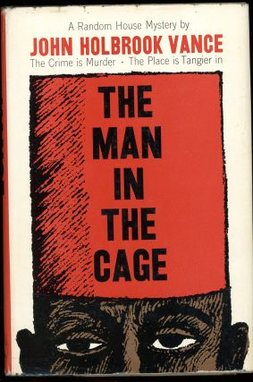THE MAN IN THE CAGE. John Holbrook Vance, Jack Vance