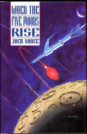 "WHEN THE FIVE MOONS RISE. John Holbrook Vance, ""Jack Vance."""