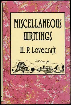 MISCELLANEOUS WRITINGS. . Joshi Lovecraft, S. T., oward, hillips