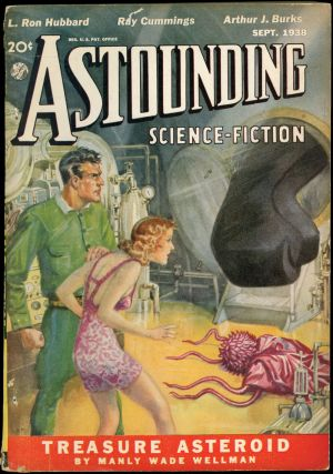 ASTOUNDING SCIENCE FICTION. 1938. . John W. Campbell ASTOUNDING SCIENCE FICTION. September, Jr,...