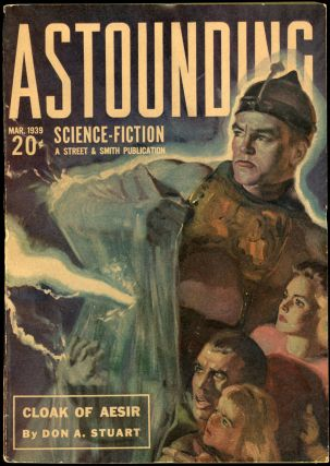 ASTOUNDING SCIENCE FICTION. ASTOUNDING SCIENCE FICTION. March 1939. . John W. Campbell Jr, No. 1...
