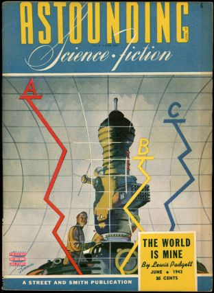 ASTOUNDING SCIENCE FICTION. ASTOUNDING SCIENCE FICTION. June 1943. . John W. Campbell Jr, No. 4...