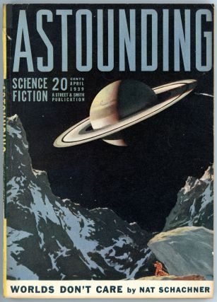 ASTOUNDING SCIENCE FICTION. 1939. . John W. Campbell ASTOUNDING SCIENCE FICTION. April, Jr, No. 2...