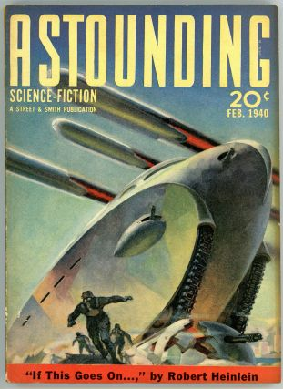 ASTOUNDING SCIENCE FICTION. 1940. . John W. Campbell ASTOUNDING SCIENCE FICTION. February, Jr,...