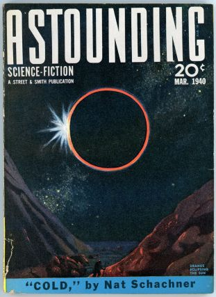 ASTOUNDING SCIENCE FICTION. 1940. . John W. Campbell ASTOUNDING SCIENCE FICTION. March, Jr, No. 1...