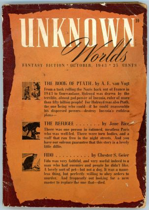 UNKNOWN WORLDS. 1943. . UNKNOWN WORLDS. October, John W. Campbell Jr, No. 3 Volume 7
