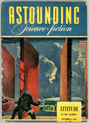 ASTOUNDING SCIENCE FICTION. ASTOUNDING SCIENCE FICTION. September 1943. . John W. Campbell Jr,...