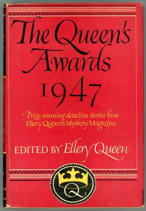 THE QUEEN'S AWARDS 1947. Frederic Dannay, Manfred B. Lee
