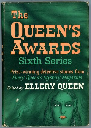 THE QUEEN'S AWARDS: SIXTH SERIES. Frederic Dannay, Manfred B. Lee
