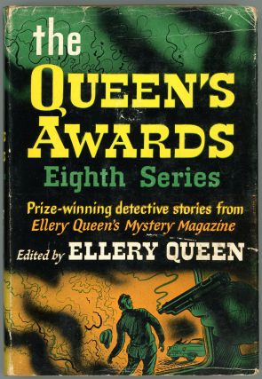 THE QUEEN'S AWARDS: EIGHTH SERIES. Frederic Dannay, Manfred B. Lee