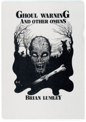 GHOUL WARNING AND OTHER OMENS. Brian Lumley