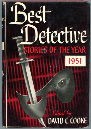 BEST DETECTIVE STORIES OF THE YEAR 1951. David C. Cooke